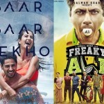 Movies-this-week-Baar-Baar-Dekho-Freaky-Ali